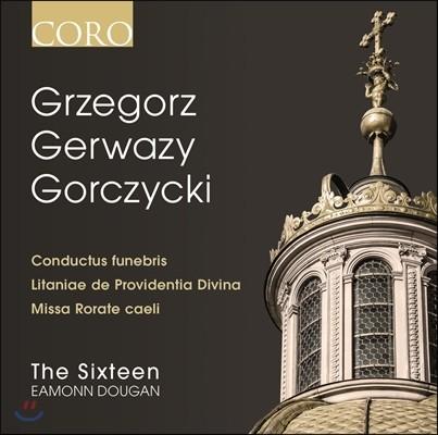The Sixteen / Eamonn Dougan 고르치츠키 : 종교합창곡집 (Grzegorz Gerwazy Gorczycki)