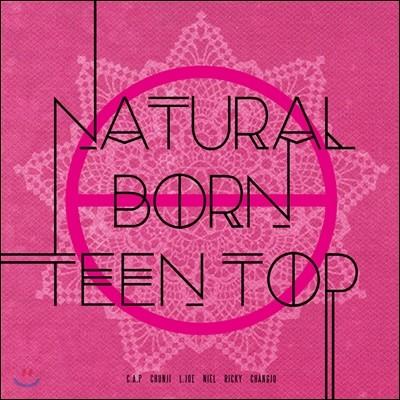 틴탑 (Teen Top) - 미니앨범 6집 : Natural Born Teen Top [Passion ver.]