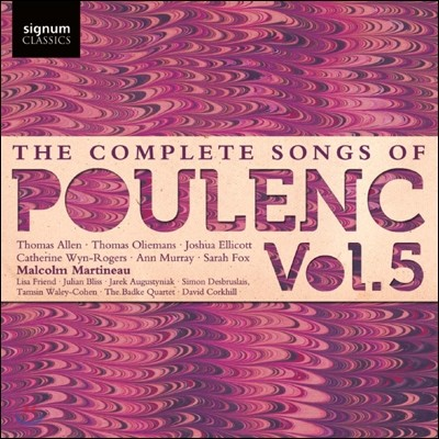 Malcolm Martineau 풀랑크: 가곡 전곡 5집 (The Complete Songs of Francis Poulenc Volume 5)