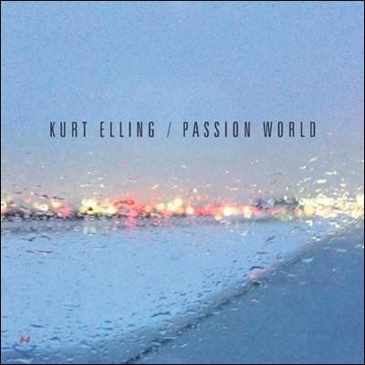 Kurt Elling - Passion World