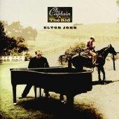 Elton John / The Captain And The Kid