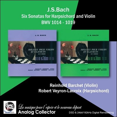 Reinhold Barchet 바흐: 바이올린 소나타 (Bach: Six Sonatas for Harpsichord and Violin BWV 1014-1019) 라인홀트 바르헤트