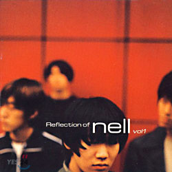넬 (Nell) - Reflection Of Nell Vol.1