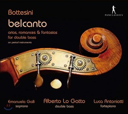 Emanuela Galli 보테시니: 벨칸토 - 더블베이스를 위한 아리아, 로망스, 환상곡 (Bottesini: Belcanto - Arias, romances and fantasias for Double bass)