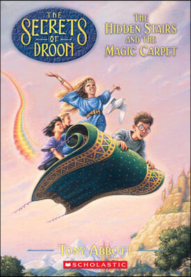 The Secrets of Droon 1 : The Hidden Stairs and the Magic Carpet