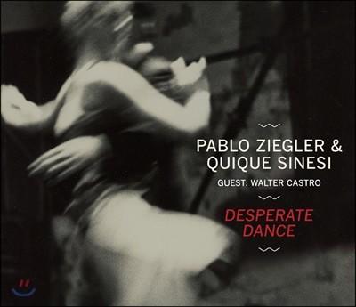 Pablo Ziegler & Quique Sinesi - Desperate Dance 파블로 지글러 뉴 탱고 듀오