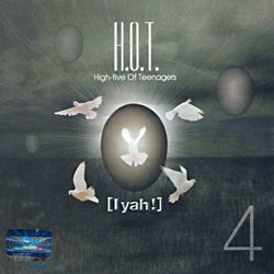 H.O.T. 4집 - Iyah!