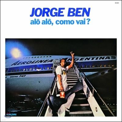 Jorge Ben - Alo Alo, Como Vai