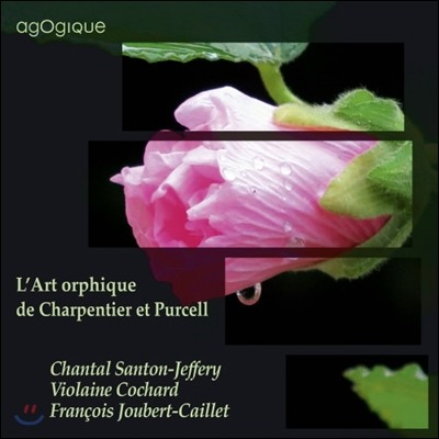 Chantal Santon-Jeffery 샤르팡티에와 퍼셀의 매혹 예술 (Charpentier and Purcell or the Secret of Orpheus)