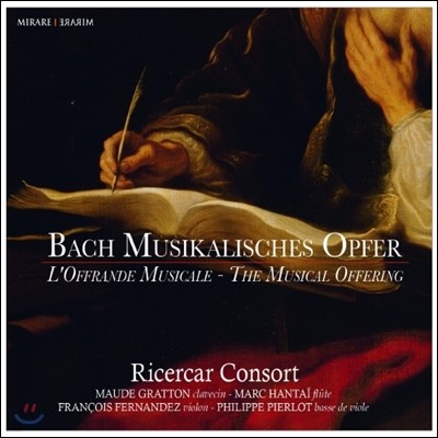 Ricercar Consort 바흐: 음악의 헌정 (Johann Sebastian Bach: The Musical Offering, BWV 1079)
