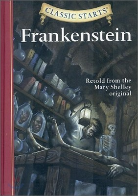 Classic Starts : Frankenstein