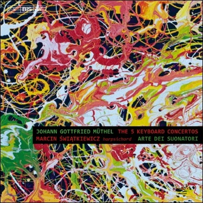 Marcin Witkiewicz 뮈텔 : 건반 악기를 위한 협주곡 (Johann Gottfried Muthel: 5 Keyboard Concertos)