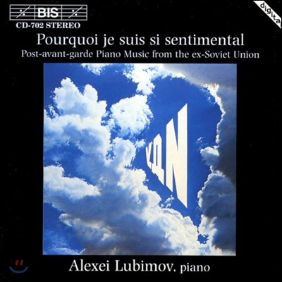 Alexei Lubimov 러시아의 피아노 작품 - 발렌틴 실베스트로프 / 아르보 패르트 (Pourquoi je suis si sentimental - Post-avant-garde Piano Music from the ex-Soviet Union)