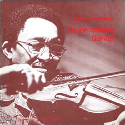 Claude Williams - Call For The Fiddler [LP]