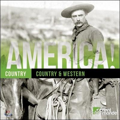 미국의 컨트리 음악 모음집 - 웨스톤 컨트리, 포크 음악 (America! Country: Country & Western)