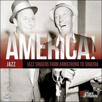 미국의 남성 재즈 보컬 모음집 1920~1960년대 (America! Jazz: Jazz Singers From Armstrong To Sinatra)