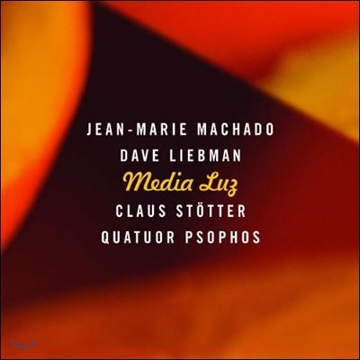Jean-Marie Machado, Dave Liebman, Claus Stotter, Quatuor Psophos - Media Luz