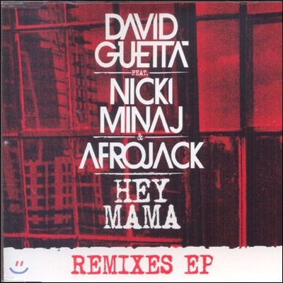 David Guetta - Hey Mama (Feat. Nicki Minaj & Afrojack) [Remixes EP]