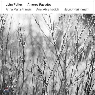 John Potter / Anna Maria Friman 아모레스 파사도스 - 록 아티스트가 작곡한 류트송 (Amores Pasados)