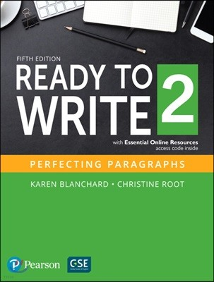 Ready To Write (5/E) 2 : Student Book with Online Resources