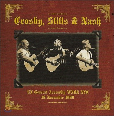 Crosby, Stills & Nash - UN General Assembly WXRK NYC 18 November 1989 [2 LP]