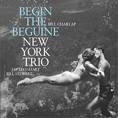 New York Trio - Begin The Beguine