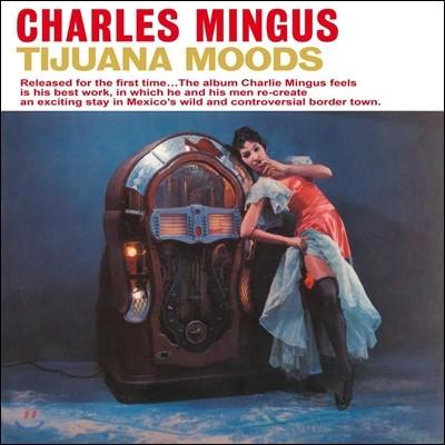 Charles Mingus (찰스 밍거스) - Tijuana Moods [LP]