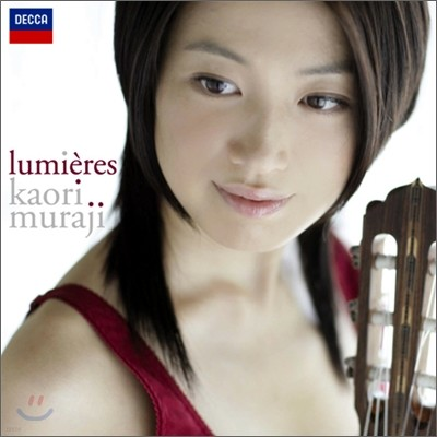 Lumieres : 기타로 연주하는 클래식 소품 - 카오리 무라지