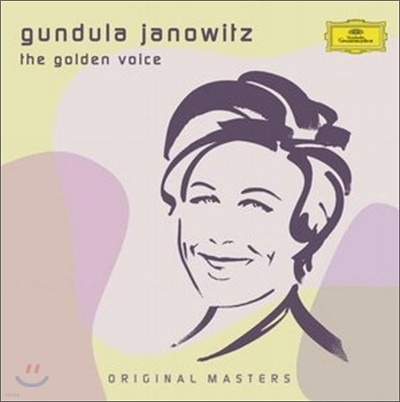 Gundula Janowitz - The Golden Voice