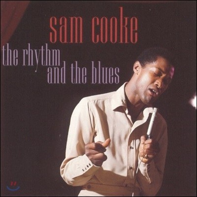 Sam Cooke - Rhythm & The Blues