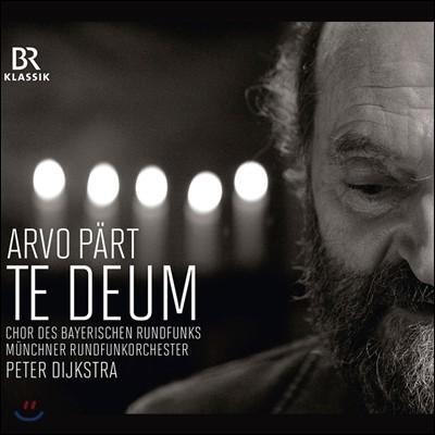 Peter Dijkstra 아르보 패르트: 테 데움 (Arvo Part: Te Deum)