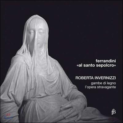 Roberta Invernizzi 페라디니: 성모의 탄식 (Giovanni Battista Ferrandini: Giunta l'ora fatal - Il pianto di Maria)
