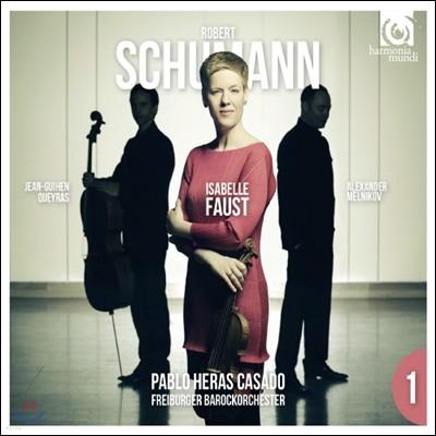 Isabelle Faust 슈만: 바이올린 협주곡, 피아노 3중주 3번 (Schumann: Violin Concerto Op.111, Piano Trio No. 3)
