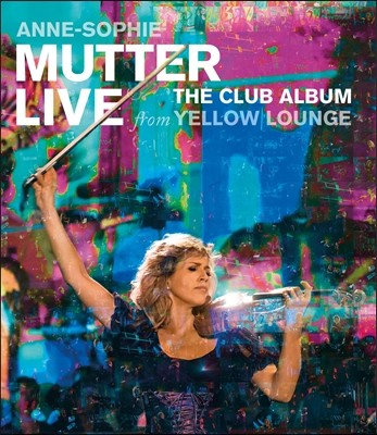 Anne-Sophie Mutter 옐로 라운지 라이브 (Live from Yellow Lounge) 블루레이