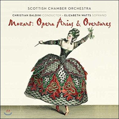Scottish Chamber Orchestra Ensemble 모차르트: 오페라 아리아와 서곡 (Mozart: Opera Arias and Overtures)