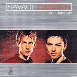 Savage Garden - Affirmation (Special Repackage)