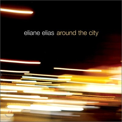 Eliane Elias - Around The City