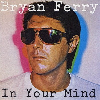 Bryan Ferry - In Your Mind (Ltd. Ed)(DSD)(Cardboard Sleeve)(SHM-CD)(일본반)