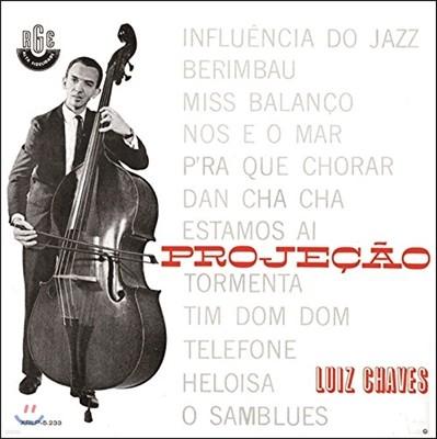Luiz Chaves - Projecao