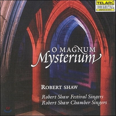 Robert Shaw 탈리스, 빅토리아, 라흐마니노프, 풀랑, 고레츠키의 합창곡과 흑인영가 (O Magnum Mysterium)