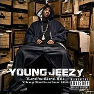 Young Jeezy - Lets Get It: Thug Movitation 101