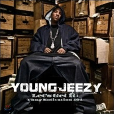 Young Jeezy - Let's Get It: Thug Motivation 101 (Deluxe Edition)