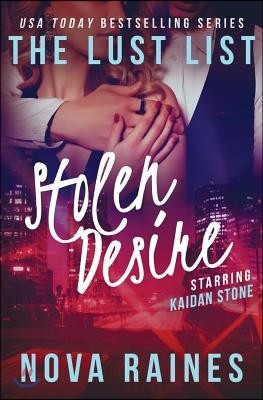 Stolen Desire: (the Lust List: Kaidan Stone)