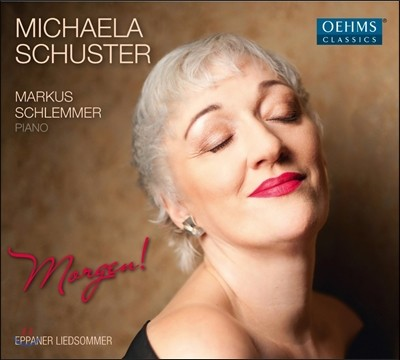 Michaela Schuster 브람스 / 레거 / R.슈트라우스 / 슈만: 가곡집 (Morgen!)