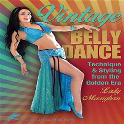 Vintage Belly Dance: Technique & Styling from the Golden Era - bellydance instruction (밸리댄스)(지역코드1)(한글무자막)(DVD)