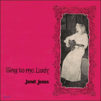 Janet Jones - Sing To Me Lady