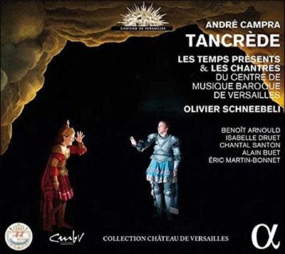 Olivier Schneebeli 캉프라: `탕크레드` 전곡 (Campra: Tancrede) 올리비에 슈느블리, CMBV 합창단