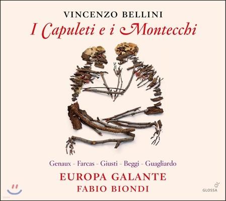 Fabio Biondi 벨리니: 오페라 '카풀레티와 몬테키' (Bellini: 'I Capuleti e i Montecchi')