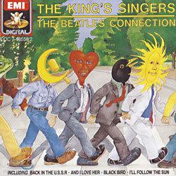 비틀즈 커넥션 : 아카펠라로 듣는 비틀즈 음악 - 킹스 싱어즈
