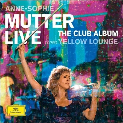 Anne-Sophie Mutter 옐로 라운지 라이브 (Live from Yellow Lounge)